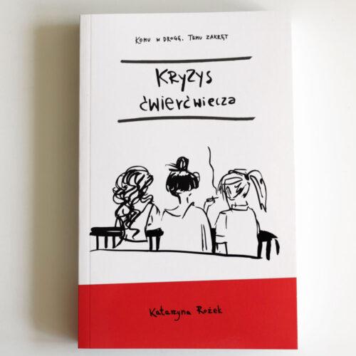 Kryzys Ćwierćwiecza – książka